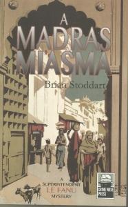 Madras Miasma by Brian Stoddart